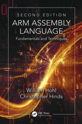 Free Download PDF Books, ARM Assembly Language Fundamentals and Techniques, Second Edition