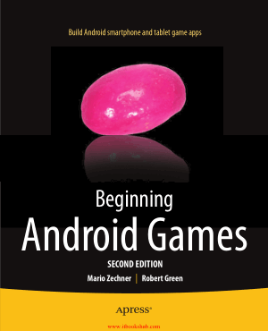 Beginning Android Games, 2nd Edition