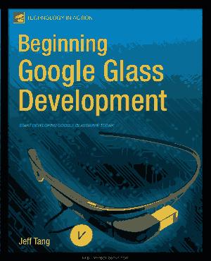 Free Download PDF Books, Beginning Google Glass Development
