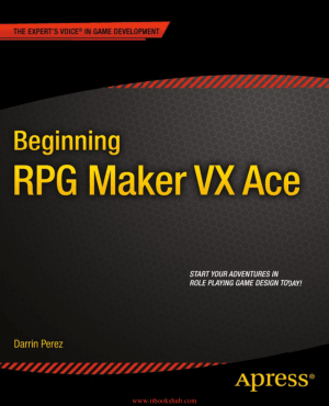 Free Download PDF Books, Beginning RPG Maker VX Ace, Pdf Free Download