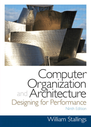 Computer Organization and Architecture, 9th Edition, Pdf Free Download