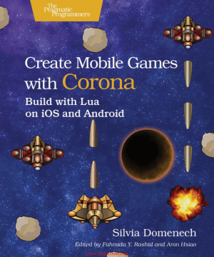 Create Mobile Games with Corona, Pdf Free Download