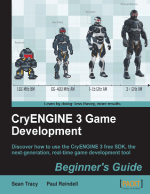 CryENGINE 3 Game Development, Pdf Free Download
