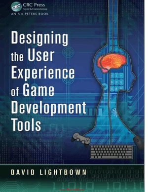 Free Download PDF Books, Designing the User Experience of Game Development Tools, Pdf Free Download
