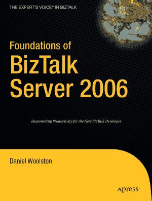 Free Download PDF Books, Foundations of BizTalk Server 2006