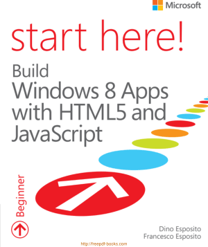 Free Download PDF Books, Build Windows 8 Apps With HTML5 And JavaScript
