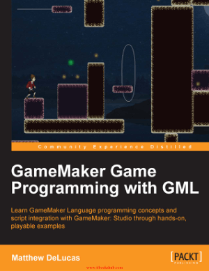 Free Download PDF Books, GameMaker Game Programming with GML