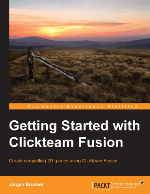 Free Download PDF Books, Getting Started with Clickteam Fusion
