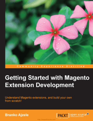 Free Download PDF Books, Getting Started With Magento Extension Development