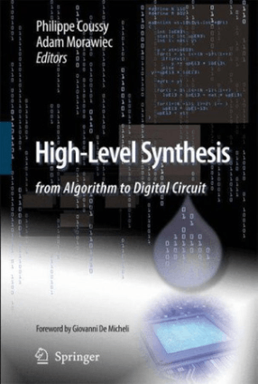 High Level Synthesis – from Algorithm to Digital Circuit