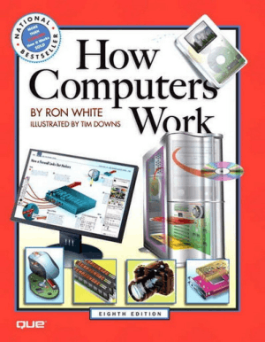 How Computers Work, 8th Edition