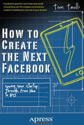 Free Download PDF Books, How To Create The Next Facebook