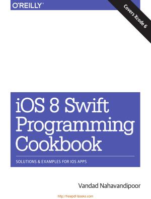 Free Download PDF Books, iOS 8 Swift Programming Cookbook