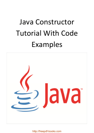Java Constructor Tutorial With Code Examples, Java Programming Tutorial Book