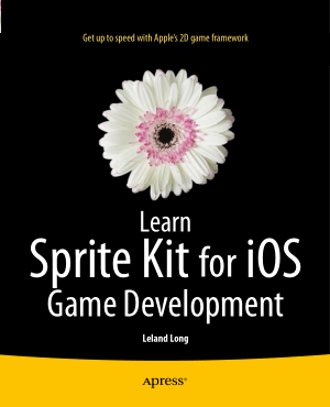 Free Download PDF Books, Learn Sprite Kit for iOS Game Development