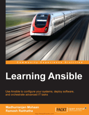 Learning Ansible – Use Ansible to Configure Systems Deploy Software and Orchestrate Advanced IT Tasks, Learning Free Tutorial Book