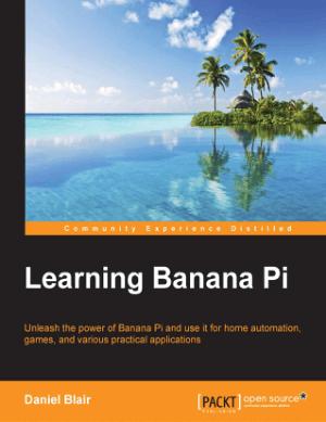 Learning Banana Pi, Learning Free Tutorial Book
