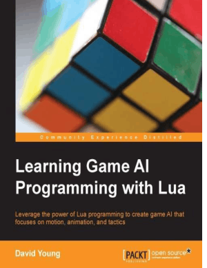 Free Download PDF Books, Learning Game AI Programming with Lua