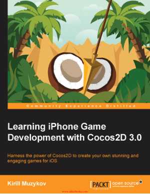 Learning iPhone Game Development with Cocos2d 3.0, Learning Free Tutorial Book