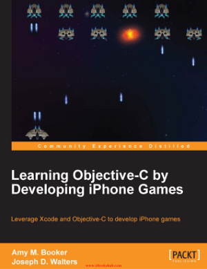 Free Download PDF Books, Learning Objective-C by Developing iPhone Games