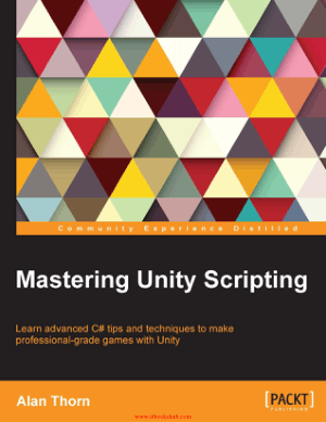 Free Download PDF Books, Mastering Unity Scripting