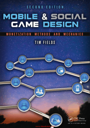 Free Download PDF Books, Mobile – Social Game Design- Monetization Methods and Mechanics 2nd Edition