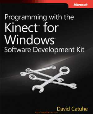 Programming With The Kinect For Windows Software Development Kit