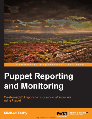 Free Download PDF Books, Puppet Reporting And Monitoring Book