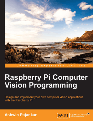 Free Download PDF Books, Raspberry Pi Computer Vision Programming