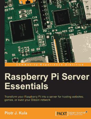 Raspberry Pi Server Essentials Book
