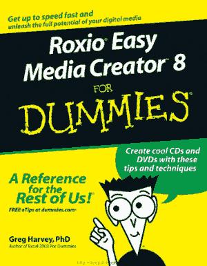 Free Download PDF Books, Roxio Easy Media Creator 8 For Dummies