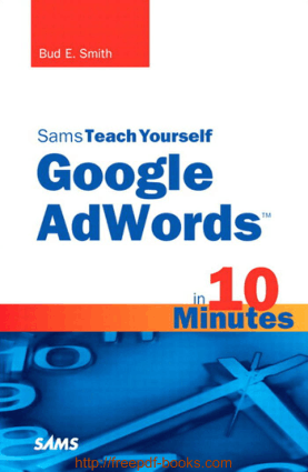 Free Download PDF Books, Sams Teach Yourself Google Adwords In 10 Minutes