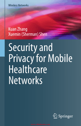 Free Download PDF Books, Security And Privacy For Mobile Healthcare Networks Book