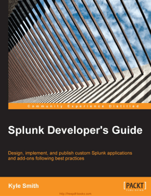 Splunk Developers Guide Book