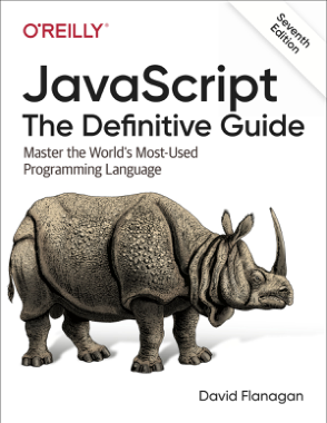 Free Download PDF Books, JavaScript The Definitive Guide Master the Worlds Most-Used Programming Language (2020)