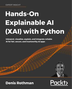 Free PDF Books, Hands-On Explainable AI XAI with Python (2020)