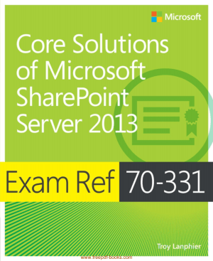 Core Solutions Of Microsoft Share Point Server 2013, Pdf Free Download