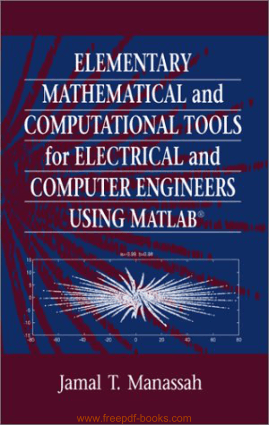 Free Download PDF Books, Elementary Mathematical And Computational Tools For Electrical And Computer Engineers Using MATLAB