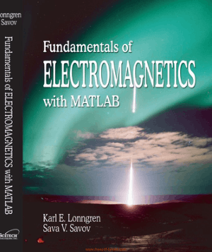 Fundamentals Of Electromagneticswith Matlab