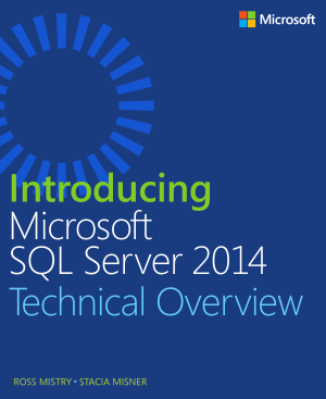 Introducing Microsoft SQL Server 2014