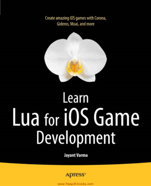 Free Download PDF Books, Learn Lua For iOS Game Development