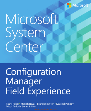 Free Download PDF Books, Microsoft System Center Configuration Manager Field Experience