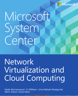 Microsoft System Center Network Virtualization And Cloud Computing