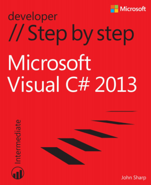 Microsoft Visual C-Sharp 2013 Step By Step