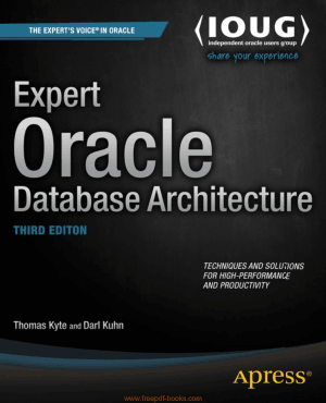 Free Download PDF Books, Oracle Database Architecture Expert 3rd Edition