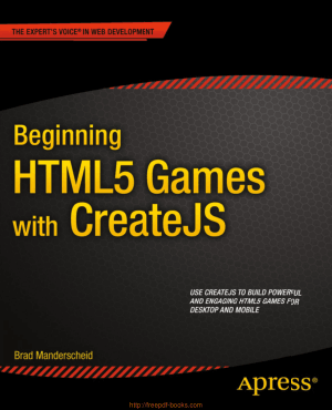 Beginning HTML5 Games With Createjs, Pdf Free Download