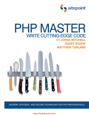 PHP Master Write Cutting-Edge Code