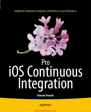 Free Download PDF Books, Pro iOS Continuous Integration
