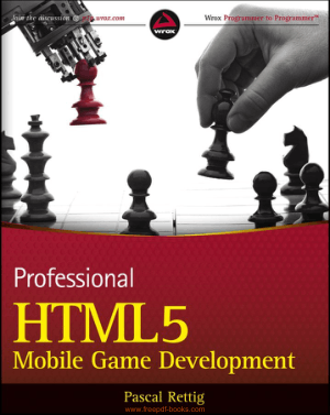 Free Download PDF Books, Professional HTML5 Mobile Game Development