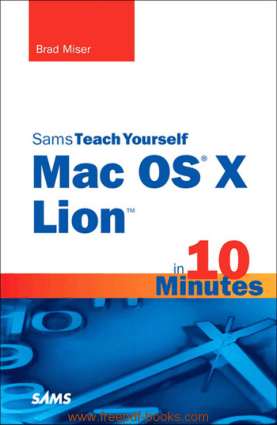 Free Download PDF Books, Sams Teach Yourself Mac Os X Lion In 10 Minutes